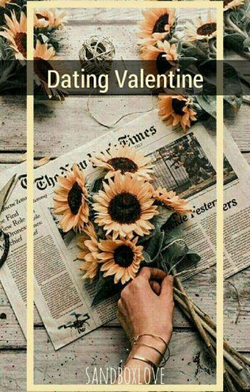 Dating Valentine (Under Slow Editing)
