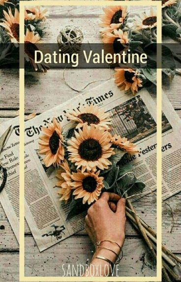 Dating Miss. Valentine (Completed) [Under Strong Editing]