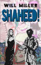 Shaheed! by lazybumclub