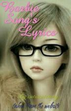 Barbie Song's Lyrics by cutiecutemay