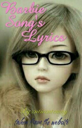 Barbie Song's Lyrics - Here I Am - Wattpad