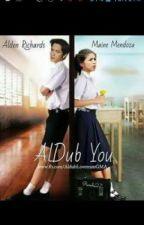 AlDub You by misskawaii1819