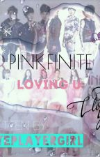 PINKFINITE: LOVING YOU by fluteplayergirl