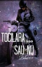 Tocilara...sau nu by Bibs001