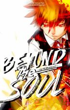 [KHR Fanfic] Beyond the Soul by Seen-Zoned