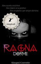 RAGNA DORME - Da rileggere e controllare by Sinapsi_Corrotte
