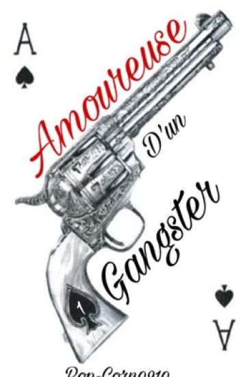 Amoureuse d'un Gangster (1)