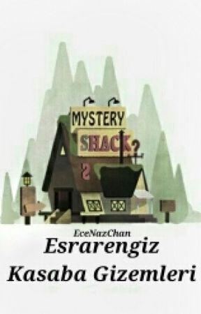 Esrarengiz Kasaba Gizemleri by EceNazChan