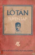 Tuyển tập những tác phẩm của Lỗ Tấn by TuDang_BLSB