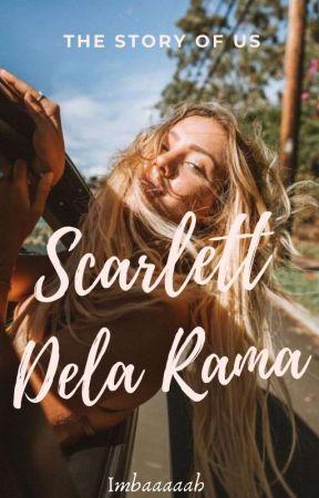 The Story Of Us: Scarlett Dela Rama #Wattys2016 by Imbaaaaah
