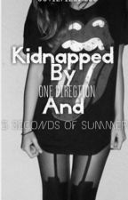 Kidnapped By One Direction and 5 Seconds of Summer  (Vampire Love Story) by ItsLiccyHood