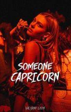 «Someone Capricorn» by -capricorngirl-