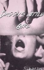 Daddy's Little Girl [+18] ^Romanian^ *Coming Soon* by Nicolle1DChannel