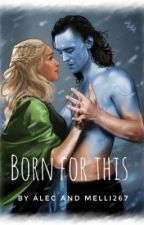 Born for this by -Melexa-