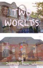 Two worlds by Jorgeb_fan_uk