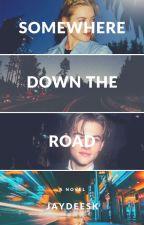 Somewhere Down The Road by AJDaniel