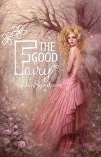 The Good Fairy by SophieSyndrom