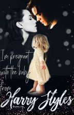 I'm pregnant with the baby from Harry Styles by InHarrys_Hugs