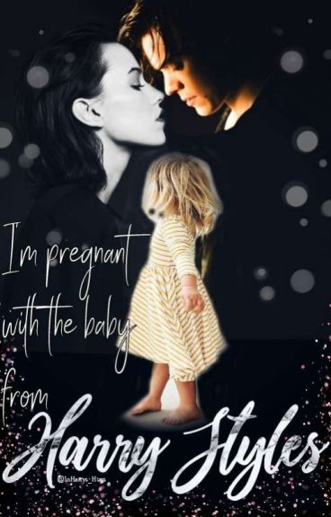 I'm pregnant with the baby from Harry Styles