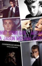 *pausiert* Not Your Girl McCann ~ Jason McCann Story by jennyj2m