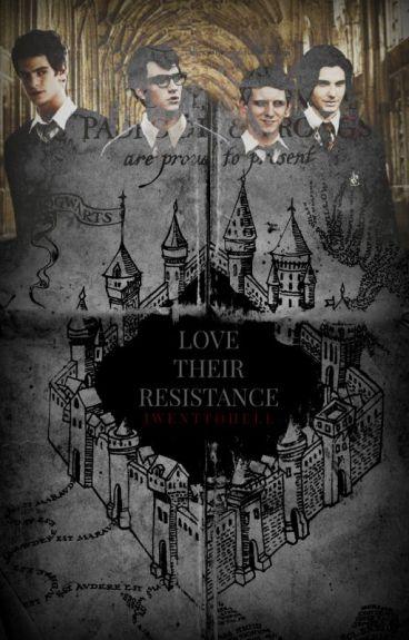 Love is Their Resistance    Maraudeurs