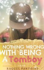Nothing Wrong With Being a Tomboy by Dostomozartsky