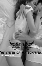 The sister of my boyfriend by AryCarter