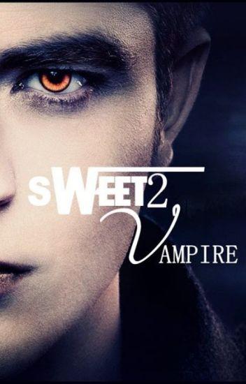 SWEET SWEET VAMPIRE