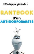 Rantbook d'un Anticonformiste by B2soummam