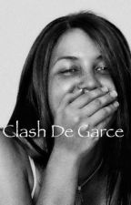 Clash de garce by evamariejane