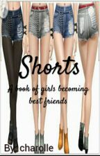 Shorts by charolle