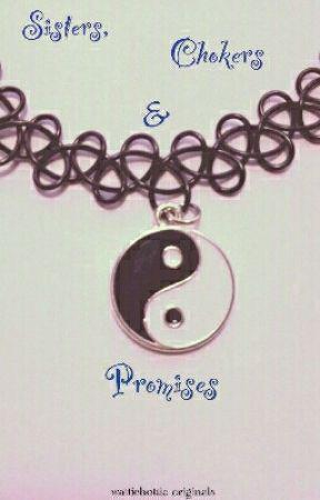 Sisters, Chokers & Promises (BaiLona fanfic) by wattiehottie