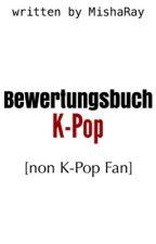 Bewertungsbuch [K-Pop] »geschlossen« by MishaRay
