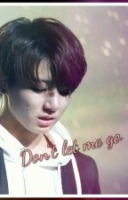 Don't let me go [Jungkook x Reader] by xKimNamjoonie