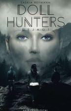 The Doll Hunters - Die Rebellion by saskiarey