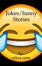 More jokes by celina-carie