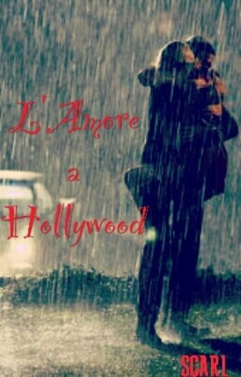 L'Amore a Hollywood
