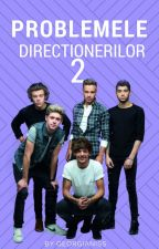 Problemele directionerilor 2 by Georgianiss