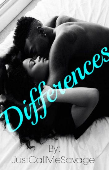 Differences (Interracial Urban love Story)