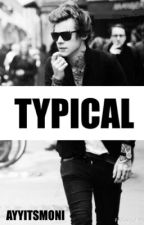 Typical || h.s by ayyitsmoni