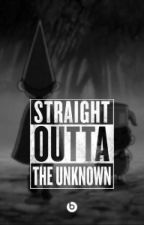 straight outta the unknown by little_cat91487