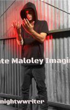 Nate Maloley Imagines by nightwwriter