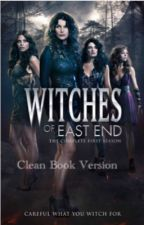 Witches of East End (Clean Book Version) by kawaiikookiekat