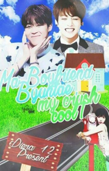 Ma Boyfriend Byuntae,Ma Crush Cool !