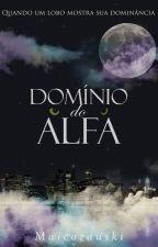 Domínio do Alfa  by Maicozauski