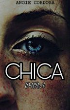 Mi Chica Dura.. by angiicordoba