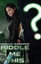 Riddle Me This [ ? ] DC Next Gen [ ? ] Daughter of the Riddler by MetalHearts5