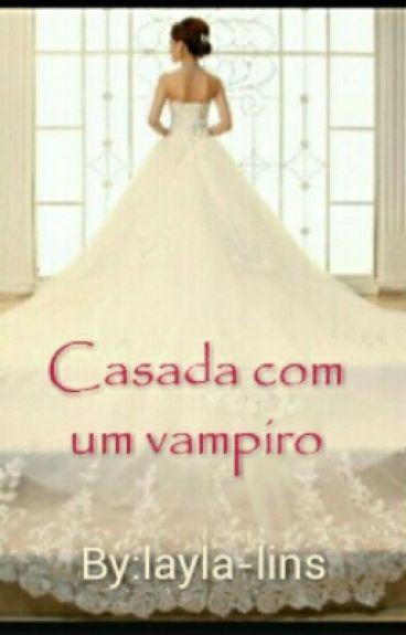 Casada com um Vampiro