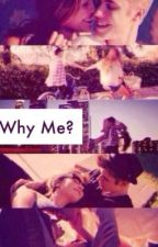 Why me? by jelenasauce