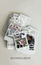 My Lost Love (boyxboy) by MissKaylee96